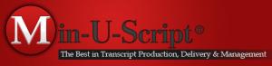 Min-U-Script Transcription Management